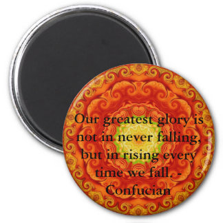 Our greatest glory is not in never falling, but... 2 inch round magnet