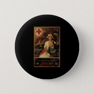 Our Greatest Mother Join Red Cross Button
