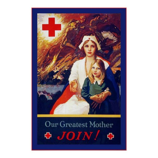Our Greatest Mother ~ Vintage Nurse ~ WW1 Posters