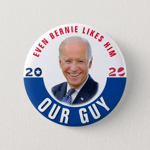 Our Guy Joe Biden Button