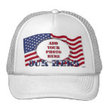 Our Hero - Add Your Photo` Trucker Hats