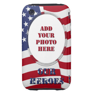 Our Heroes - Add Your Photo iPhone 3 Tough Cover