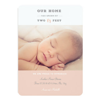 Our home has grown by two feet birth announcement