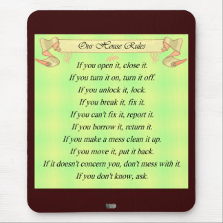 Our House Rules Mouse Pad