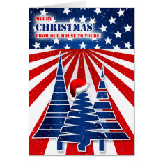 Our House To Yours - Stars And Stripes Christmas Card at Zazzle