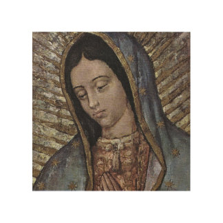 OUR LADY  OF GUADALUPE WOOD PRINT