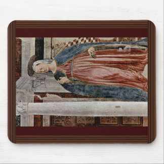 Our Lady Of The Annunciation., By Piero Della Mouse Pad