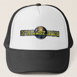 Our Last Days Hat