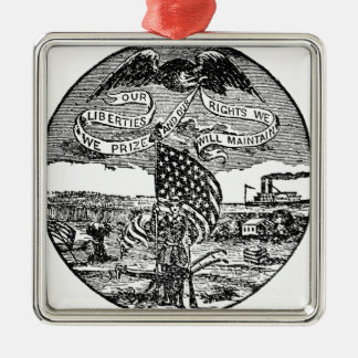 Our Liberties We Prize, Rights We Maintain Metal Ornament