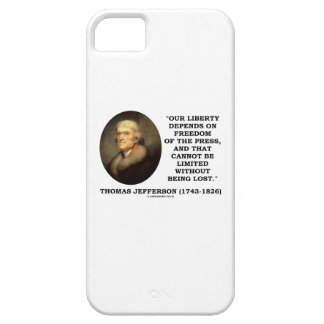 Our Liberty Depends On Freedom Of Press Jefferson iPhone SE/5/5s Case