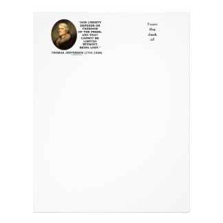 Our Liberty Depends On Freedom Of Press Jefferson Letterhead
