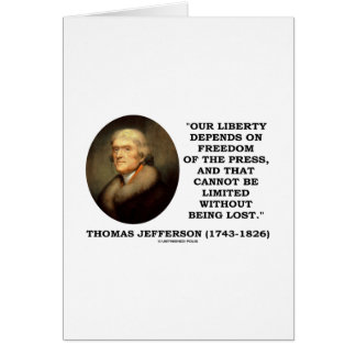 Our Liberty Depends On Freedom Of The Press Card