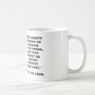 Our Liberty Depends On Freedom Of The Press Coffee Mug