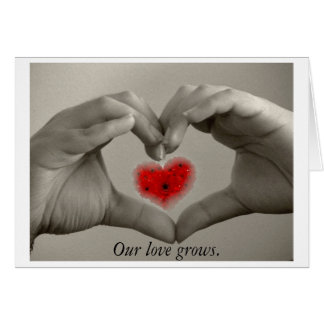 Our Love Grows - Hand, heart and flower card