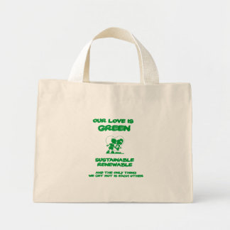Our love is green bag