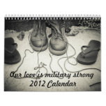 Our Love is Military Strong Calendar.
