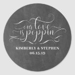 "Our Love Is Poppin Wedding Classic Round Sticker<br><div class=""desc"">Our Love Is Poppin Wedding Favor Stickers</div>"
