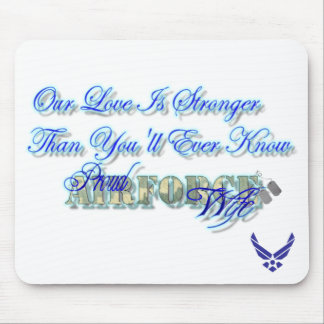 Our Love Is Stronger Than You'll Ever Know Mouse Pad