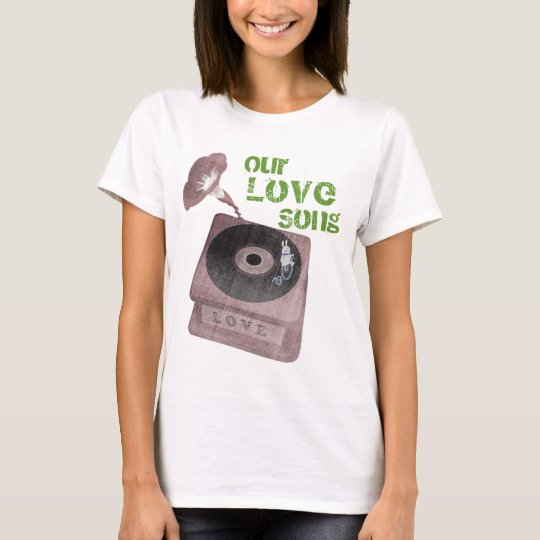 Our Love Song T-Shirt