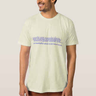 our meaningless words art shirt