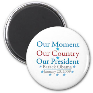 Our Moment Obama Inauguration Day 2009 Fridge Magnets