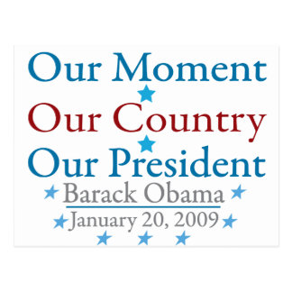 Our Moment Obama Inauguration Day 2009 Postcard