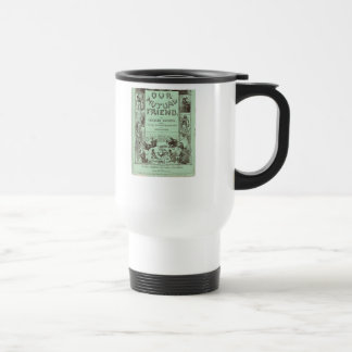 Our Mutual Friend 15 Oz Stainless Steel Travel Mug