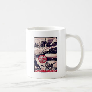 Our Navy Strikes Back! Mugs