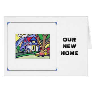 OUR NEW HOME GREETING CARD