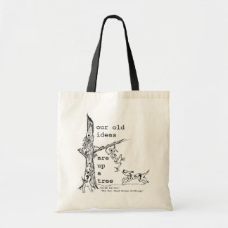 Our old ideas budget tote bag