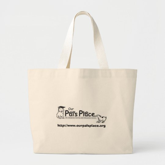 Our Pal's Place Tote Bag