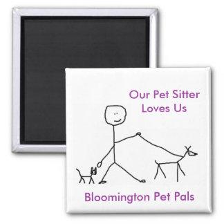 Our Pet Sitter Loves Us Magnet