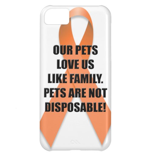Our Pets Love Us Like Family iPhone 5C Covers