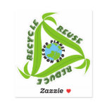 """""""Our planet,Our home"""" Recycle, Reuse, Reduce Sticker"""