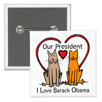 OUR PRESIDENT BUTTONS