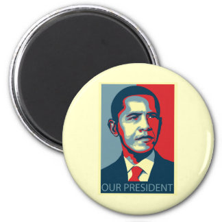 Our President Obama 2 Inch Round Magnet