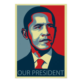 Our President Poster