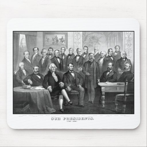 Our Presidents 1789 - 1881 Mouse Pad
