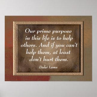 Our Prime Purpose -Dalai Lama quote print