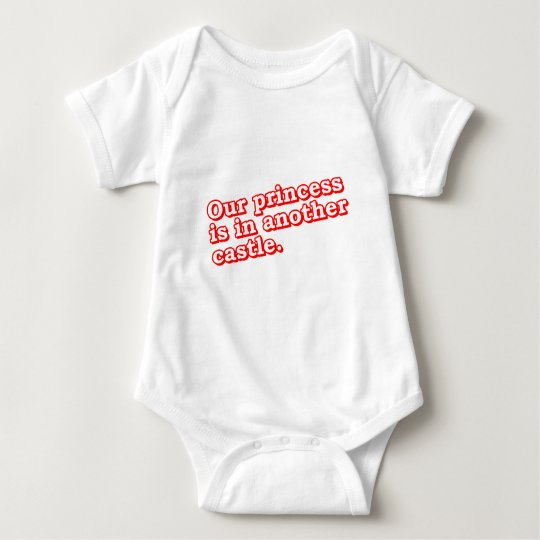 Our Princess Is In Another Castle - Video Games Baby Bodysuit