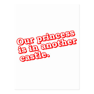 Our Princess Is In Another Castle - Video Games Postcard