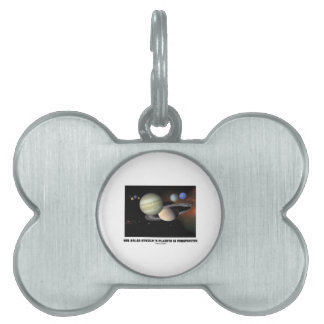 Our Solar System s Planets In Perspective Pet Tag