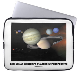 Our Solar System's Planets In Perspective Laptop Computer Sleeve