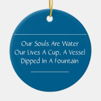 Our Souls Are Water Haiku Ornament (Mod Blue)