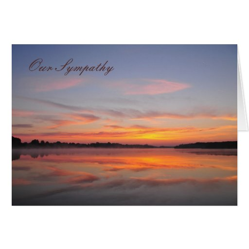 Our sympathy - Greeting card with sunrise on lake