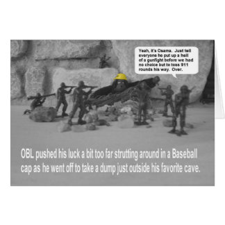 Our Troops and OBL Greeting Card