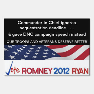 Our troops and veterans deserve better Romney sign