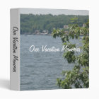 Our Vacation Memories 3 Ring Binder