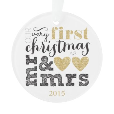 Christmas Themed Our Very First Christmas as Mr & Mrs Gold Ornament