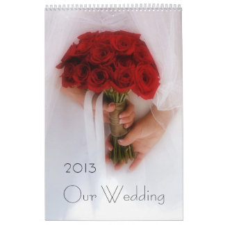 Our Wedding 2013 Wall Calendar